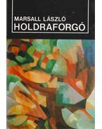 Holdraforgó - Marsall László