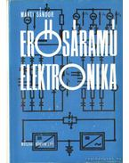 Erősáramú elektronika - Marti Sándor