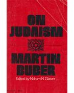 On Judaism - Buber, Martin