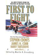 First to Fight - Martin H. Greenberg
