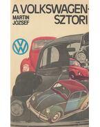 A Volkswagen-sztori - Martin József