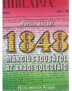 Március idusától az aradi Golgotáig (dedikált) - Martin József