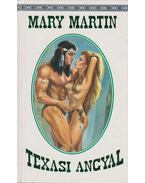 Texasi angyal - Martin, Mary