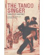 The Tango Singer - MARTINE, TOMAS ELOY