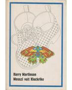 Messzi volt Klockrike - Martinson, Harry