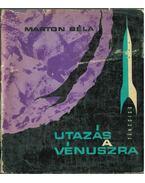 Utazás a Vénuszra - Marton Béla