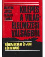 Kilépés a világélelmezési válságból - Márton János, Ujhelyi Tamás (szerk.)