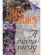 A néma virág - Mary Jo Putney