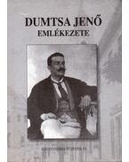 Dumtsa Jenő emlékezete - Máté György