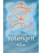 Yotengrit 1. - Máté Imre