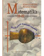 Matematika a középiskolák 11-12. évfolyama számára - Czapáry Endre