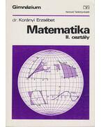 Matematika II. osztály - Korányi Erzsébet dr.