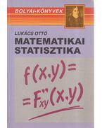 Matematikai statisztika - Lukács Ottó