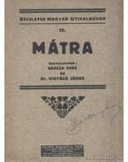 Mátra - Barcza Imre, Vigyázó János