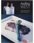 Nobu West - MATSUHISA, NOBU - EDWARDS, MARK