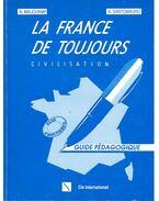 La France de toujours civilisation – Guide pédagogique - MAUCHAMP – SANTOMAURO