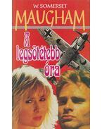 A legsötétebb óra - Maugham, W. Somerset