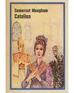 Catalina - Maugham, W. Somerset