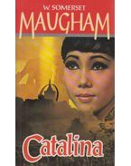 Catalina - Maugham, W. Somerset