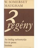 3 regény - Maugham, W. Somerset