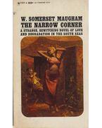 The Narrow Corner - Maugham, W. Somerset
