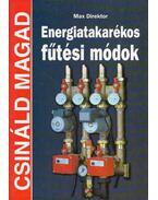 Energiatakarékos fűtési módok - Max Direktor