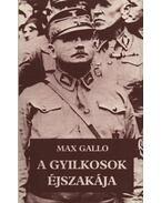 A gyilkosok éjszakája - Max Gallo