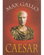 Caesar - Max Gallo
