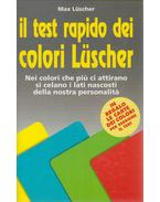 Il test rapido dei colori Lüscher - Max Lüscher