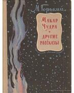 Makar Csudra és más történetek (orosz) - Maxim Gorkij