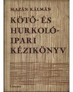 Kötő- és hurkolóipari kézikönyv - Mazán Kálmán