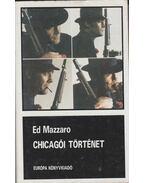 Chicagói történet - Mazzaro, Ed