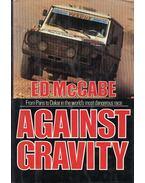 Against Gravity (dedikált) - McCabe, Ed