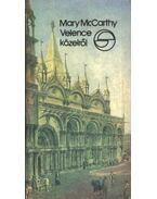 Velence közelről - McCarthy, Mary