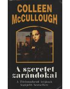 A szeretet zarándokai - McCullough, Colleen