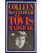 Tövismadarak - McCullough, Colleen