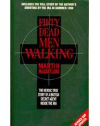 Fifty Dead Men Walking - McGARTLAND, MARTIN