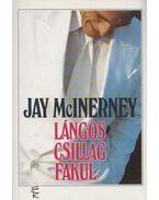 Lángos csillag fakul - McInerney, Jay