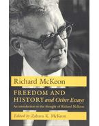 Freedom and History and Other Essays - McKEON, RICHARD
