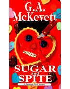 Sugar and Spite - McKEVETT, G. A.