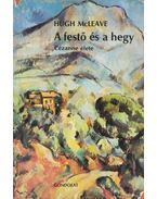 A festő és a hegy - McLeave, Hugh