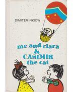 Me and Clara and Casimir the cat - Inkiow, Dimiter