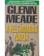 A feltámadás napja - Meade, Glenn