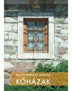 Kőházak - Mednyánszky Miklós