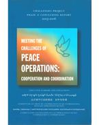 Meeting the Challanges of Peace Operations: Cooperation and Coordination