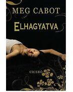 Elhagyatva - Meg Cabot