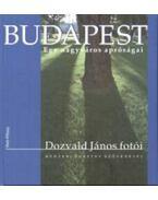 Budapest - Egy nagyváros apróságai - Megyesi Gusztáv