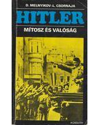 Hitler - Melnyikov, D., Csornaja, L.