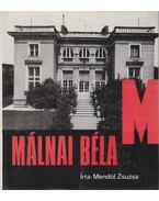Málnai Béla - Mendöl Zsuzsa