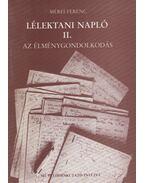 Lélektani napló II. - Mérei Ferenc